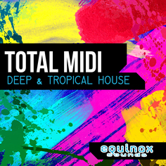 Total MIDI: Deep & Tropical House
