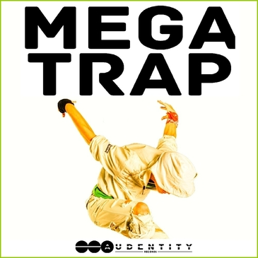 Audentity Records: Mega Trap