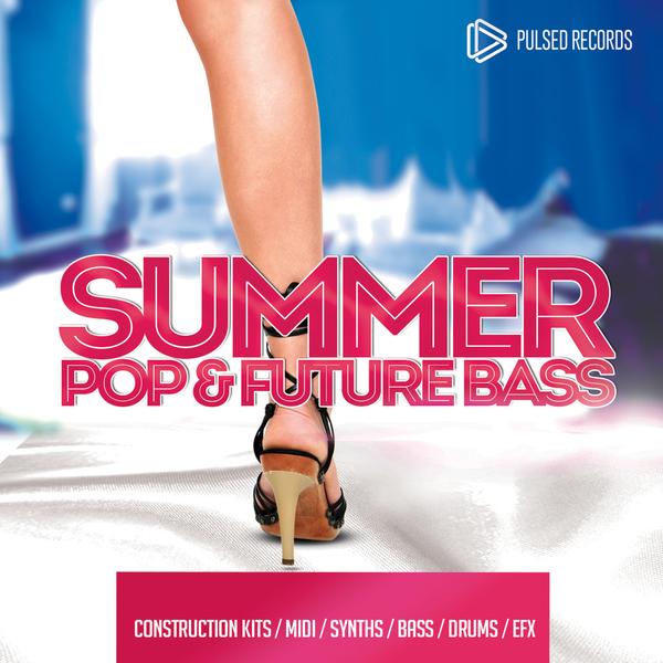 Summer Pop & Future Bass