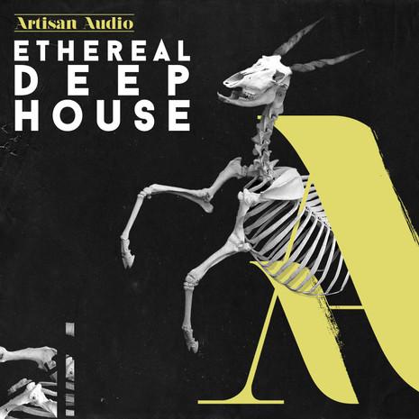 Ethereal Deep House