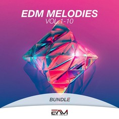EDM Melodies Bundle (Vols 1-10)