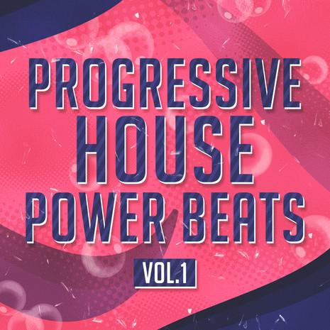 Progressive House Power Beats
