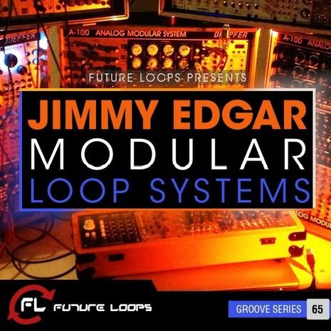 Jimmy Edgar: Modular Loop Systems