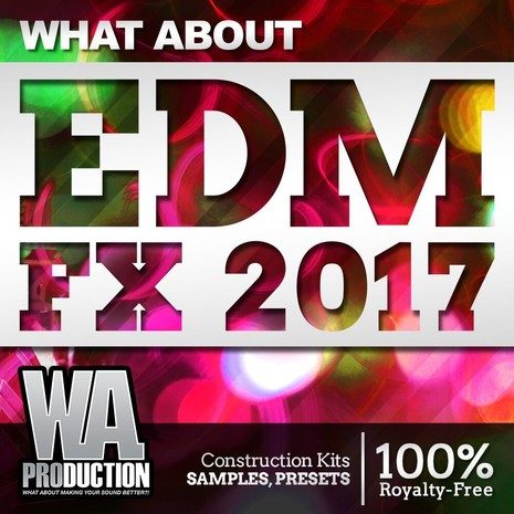 What About: EDM FX 2017