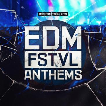 EDM FSTVL Anthems