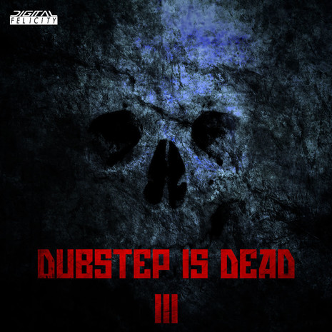 Dubstep Is Dead 3