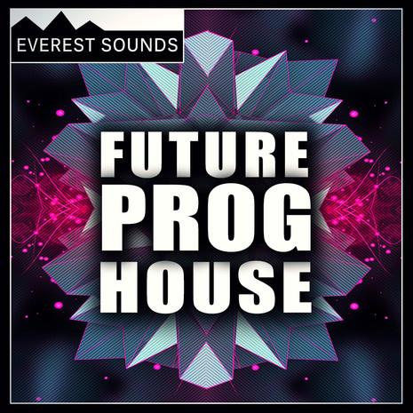Everest Sounds: Future Progressive House