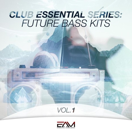 Club Essential Series: Future Bass Kits Vol 1
