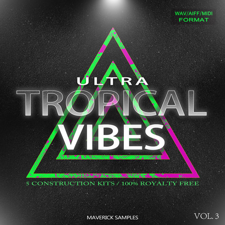 Ultra Tropical Vibes Vol 3