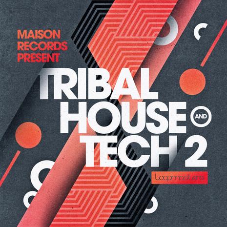 Maison Records: Tribal House & Tech 2