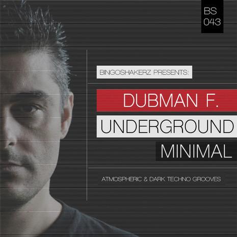 Dubman F: Underground Minimal