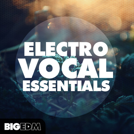 Electro Vocal Essentials