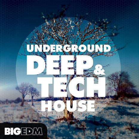 Underground Deep & Tech House