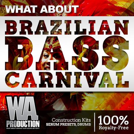 What About: Brazilian Bass Carnival