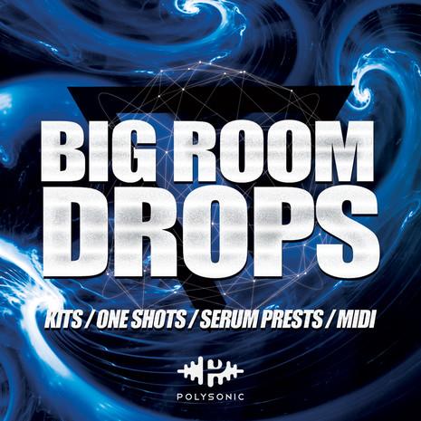 Big Room Drops