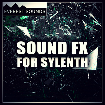 Everest Sounds: Sound FX for Sylenth