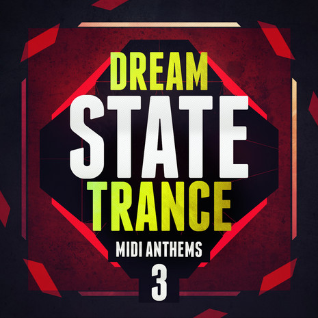 Dream State Trance MIDI Anthems 3