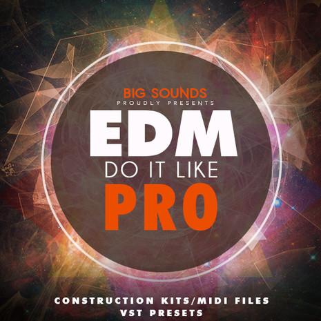 EDM Do it Like Pro
