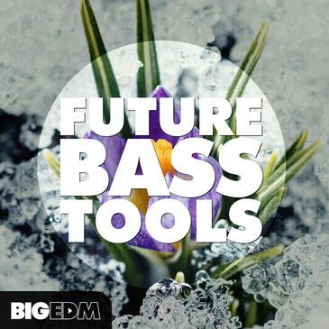 Big EDM: Future Bass Tools