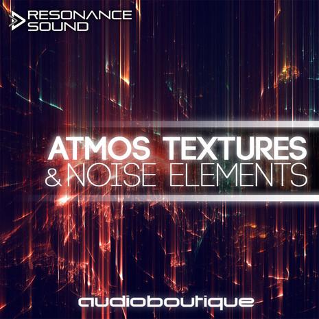 Audio Boutique: Atmos Textures & Noise Elements