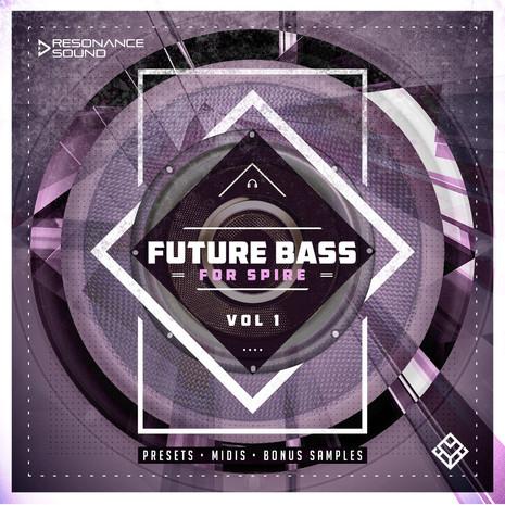 Future Bass for Spire Vol 1