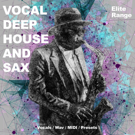 Vocal Deep House And Sax