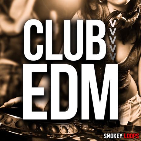 Smokey Loops: Club EDM