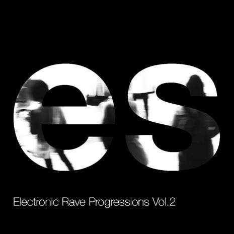 Electronic Rave Progressions Vol 2