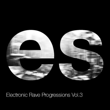 Electronic Rave Progressions Vol 3