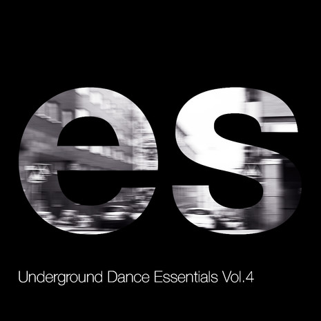 Underground Dance Essentials Vol 4