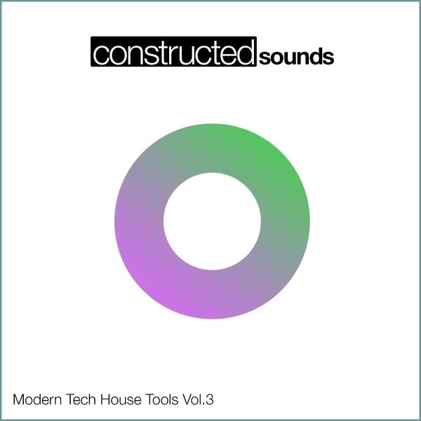 Modern Tech House Tools Vol 3
