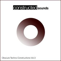 Obscure Techno Constructions Vol 3