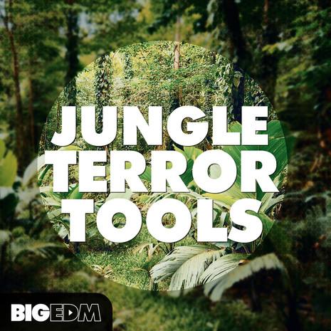 Big EDM: Jungle Terror Tools