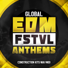Global EDM FSTVL Anthems