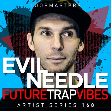 Evil Needle: Future Trap Vibes