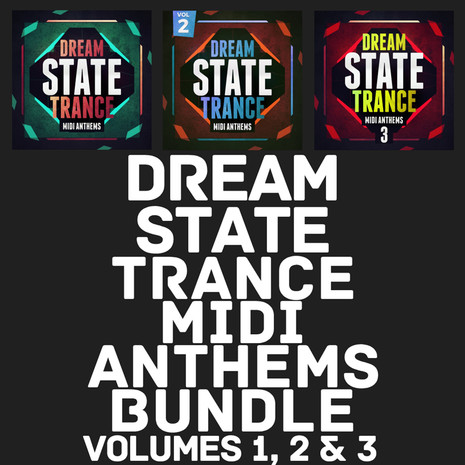 Dream State Trance MIDI Bundle (Vols 1-3)