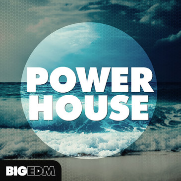 Big EDM: Power House