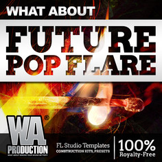 What About: Future Pop Flare