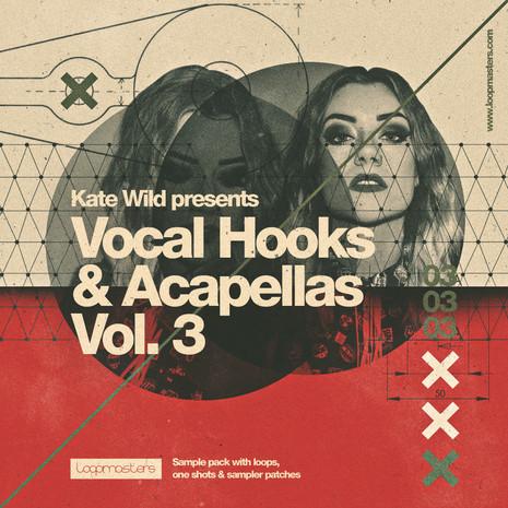 Kate Wild: Vocal Hooks & Acapellas Vol 3