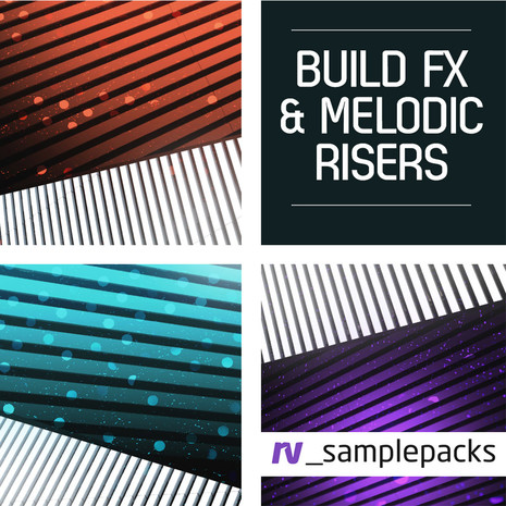 Build FX & Melodic Risers