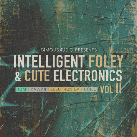 Intelligent Foley & Cute Electronics Vol 2