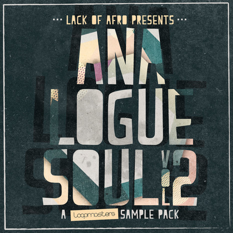 Lack Of Afro: Analogue Soul Vol 2
