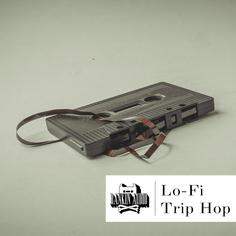 Lo-Fi Trip Hop
