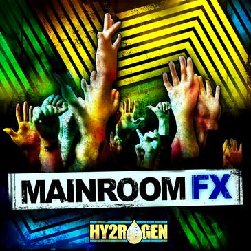 Hy2rogen: Mainroom FX