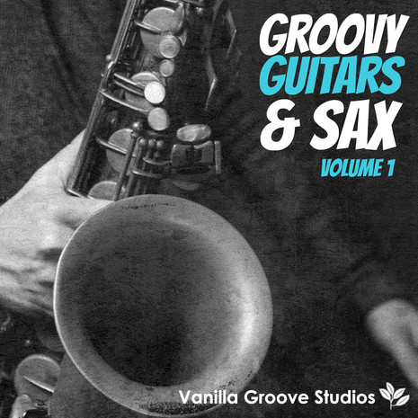 Groovy Guitars and Sax Vol 1