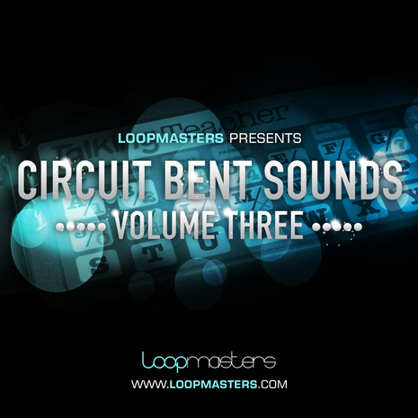 Circuit Bent Sounds Vol 3