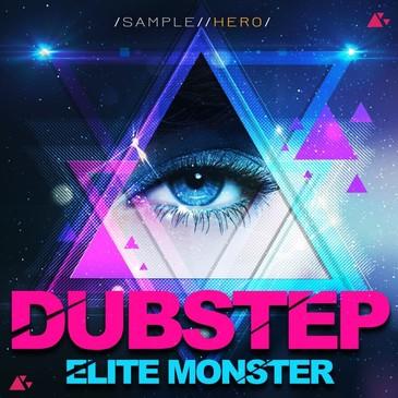 Dubstep Elite Monster