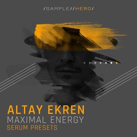 Altay Ekren: Maximal Energy Serum Presets