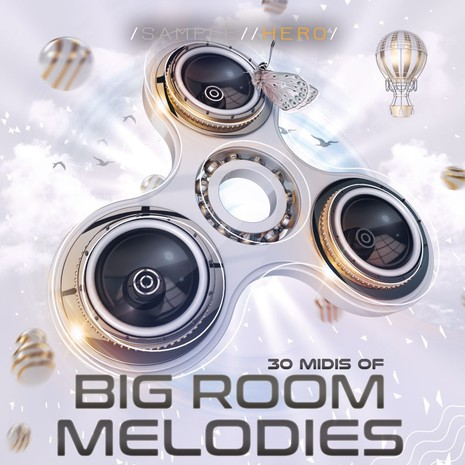 Big Room Melodies