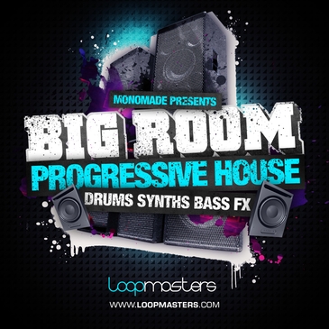 Monomade: Big Room Progressive House
